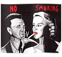 Can't You See the Sign? No Smoking Poster