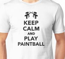 Keep calm and Play Paintball Unisex T-Shirt
