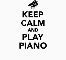 Keep calm and play piano Unisex T-Shirt