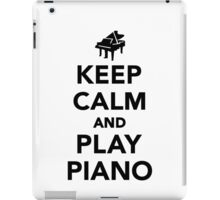 Keep calm and play piano iPad Case/Skin