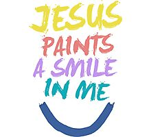Jesus Paint Smile In Me Photographic Print