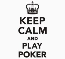 Keep calm and play Poker Kids Clothes