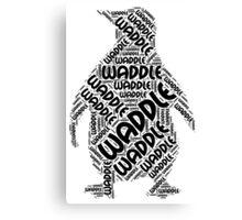 Waddle Waddle Canvas Print