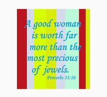 A Good Woman Unisex T-Shirt