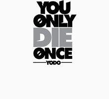 You Only Die Once  Mens V-Neck T-Shirt