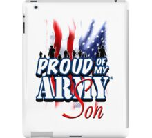 Proud of my Army Son iPad Case/Skin