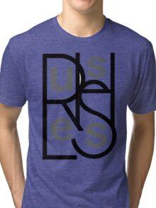 Rush Less Tri-blend T-Shirt