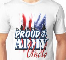 Proud of my Army Uncle Unisex T-Shirt