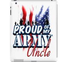Proud of my Army Uncle iPad Case/Skin