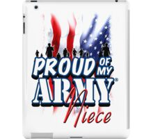 Proud of my Army Niece iPad Case/Skin