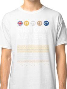 History Makers GB 2016 Classic T-Shirt