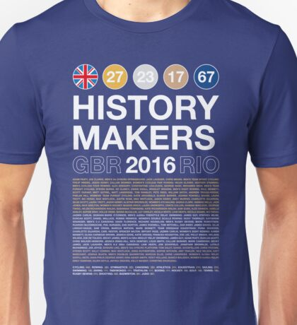 History Makers GB 2016 Unisex T-Shirt