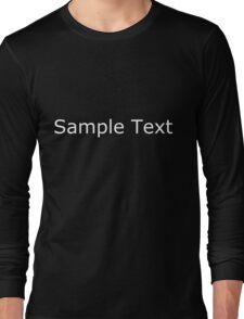 Sample Text (White) Long Sleeve T-Shirt