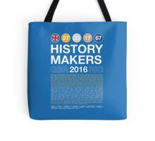 History Makers GB 2016 Tote Bag