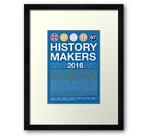 History Makers GB 2016 Framed Print