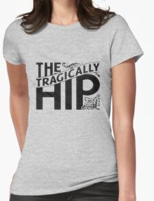 The Tragically Hip Black Womens Fitted T-Shirt