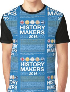 History Makers GB 2016 Graphic T-Shirt