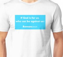 Romans 8:31 - God is for Us Unisex T-Shirt