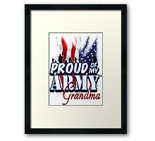 Proud of my Army Grandma Framed Print