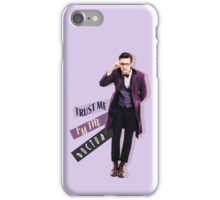 Trust me i m the doctor iPhone Case/Skin