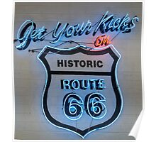 Get your Kicks On - Route 66 Poster