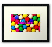 Bubble Gum with text Framed Print