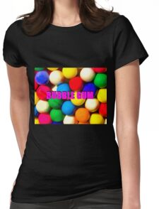 Bubble Gum with text Womens Fitted T-Shirt