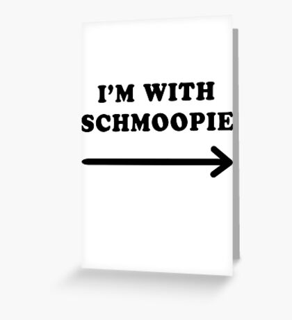 Gillian anderson im with schmoopie Greeting Card