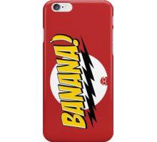 Banana! iPhone Case/Skin