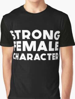 STRONG FEMALE CHARACTER GILLIAN ANDERSON Graphic T-Shirt