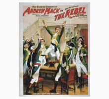 Performing Arts Posters The singing comedian Andrew Mack in his new play The rebel a drama of the Irish rebellion by James B Fagen 1335 Kids Tee