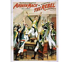 Performing Arts Posters The singing comedian Andrew Mack in his new play The rebel a drama of the Irish rebellion by James B Fagen 1335 Photographic Print