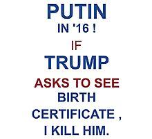 Putin-Trump 2016 Photographic Print