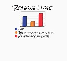 Reasons I Lose Unisex T-Shirt