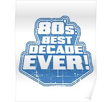 Best decade ever! Poster