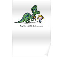 Mary Had A Little Lambeosaurus Poster