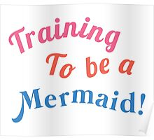 Training to be a Mermaid! Poster