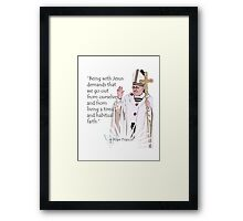 Pope Francis Quote Framed Print