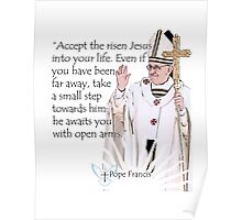 Pope Francis Quote Poster