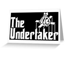The Undertaker Greeting Card