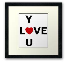 Simplistic LOVE YOU Framed Print