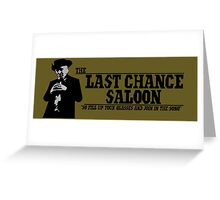 The Last Chance Saloon Greeting Card