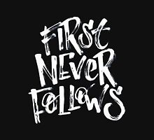 first never follow Unisex T-Shirt