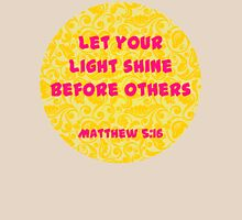 Matthew 5:16 - Let Your Light Shine Womens Fitted T-Shirt