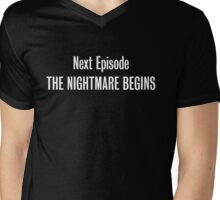 The Nightmare Begins Mens V-Neck T-Shirt