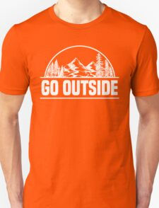 Go Outside T-Shirt, Camping Lover Quote, Camper T-Shirt Unisex T-Shirt
