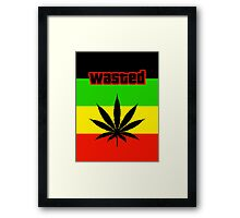Wasted (Smoke weed) Framed Print
