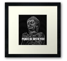 Peace be with You Framed Print