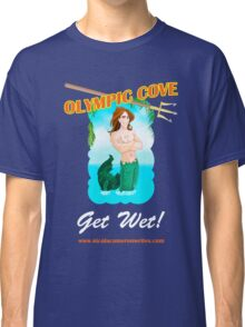 Olympic Cove - Get Wet! Classic T-Shirt