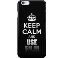 Keep Calm And Use Film iPhone Case/Skin